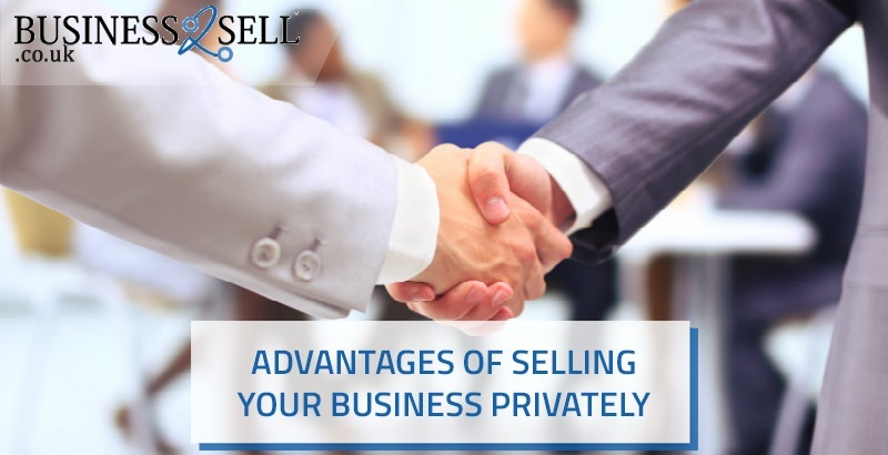 Advantages of Selling Your Business Privately