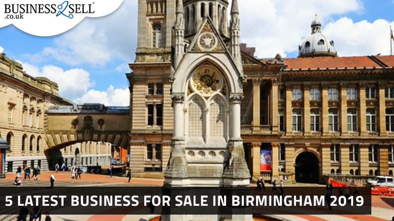 5 Latest Business for Sale in Birmingham 2019